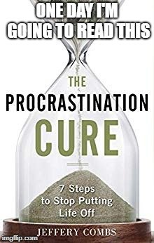 Procrastination Cure.jpg