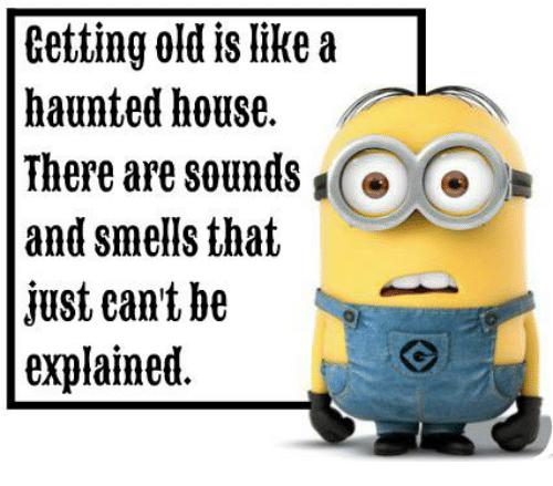 getting-old-like-a-haunted-house-there-are-sounds-and-21021434.png